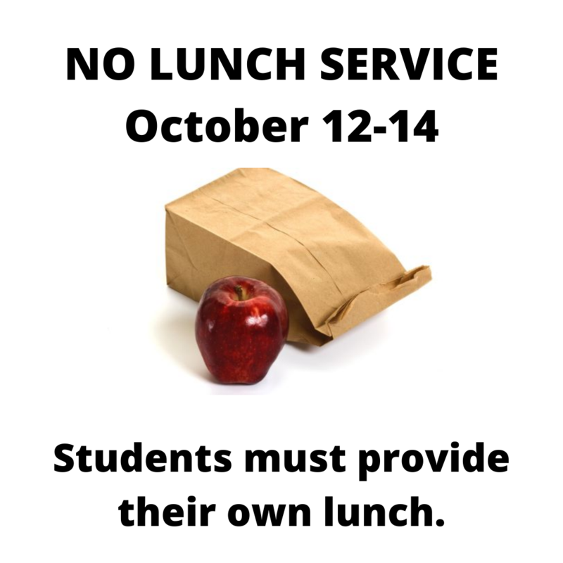 No Lunch Service October 12-14 Featured Photo