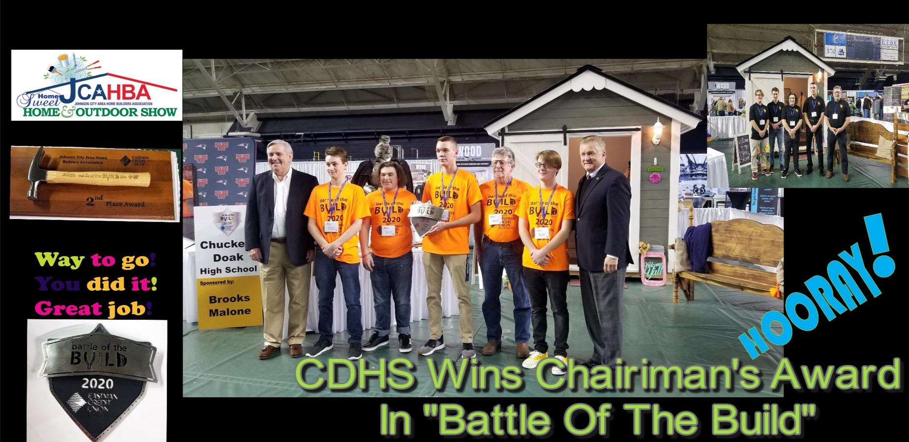 CDHS Wins Chairman's Award and 2nd place overall at Battle of the Build