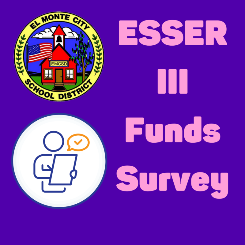 Graphic that has El Monte City School District logo and reads: ESSER III Funds Survey