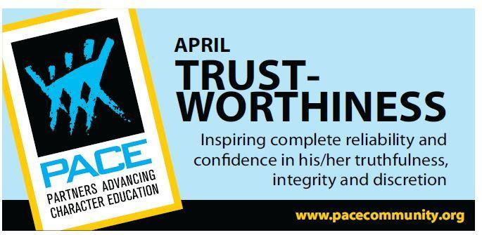 PACE Character Trait for April is Trustworthiness. Thumbnail Image
