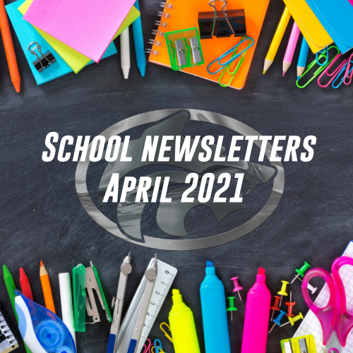 April School newsletters 2021