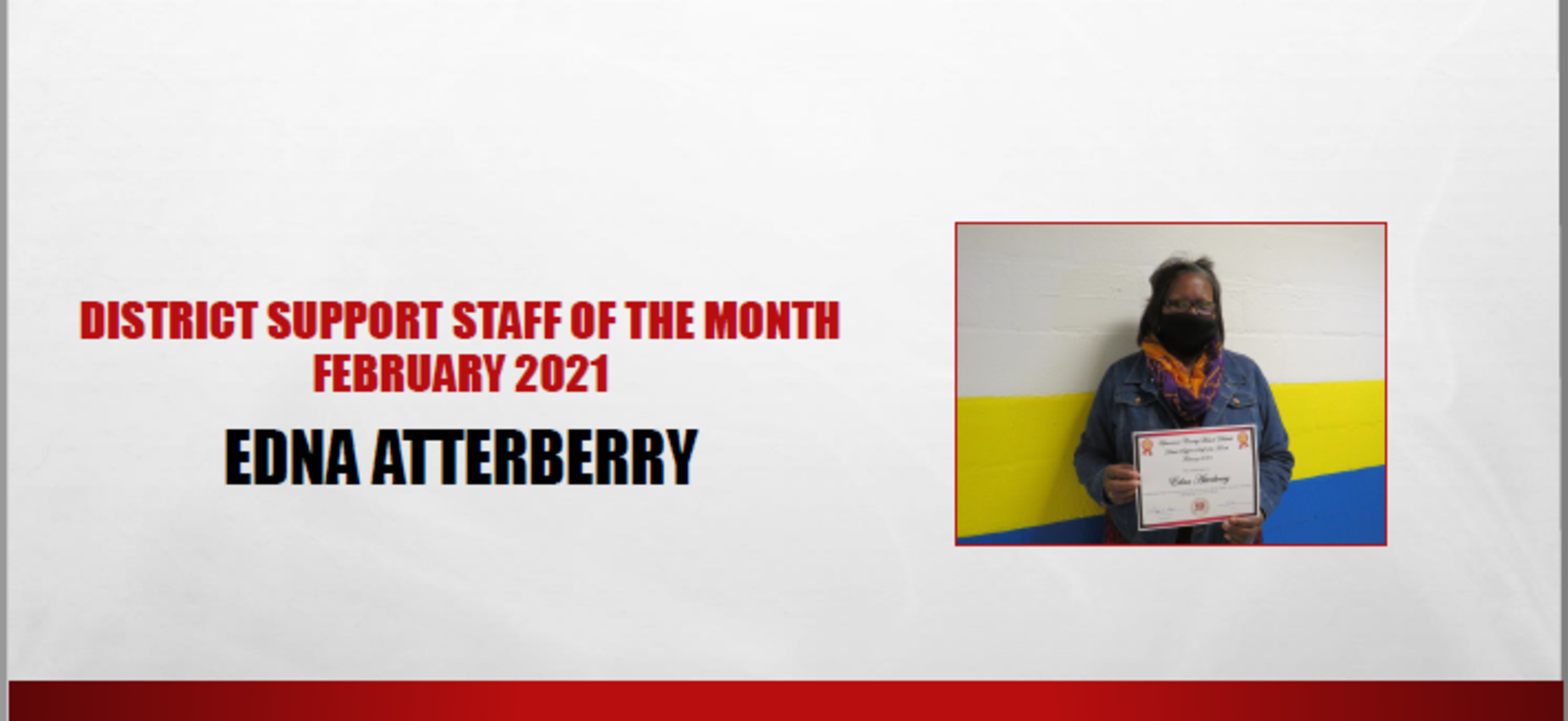 February 2021 District Support Staff of the Month Edna Atterberry