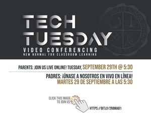 Attention Parents: Join us on Tuesday, September 29 at 5:30 for our live Tech Tuesday webinar! / Atención padres: ¡Únase a nosotros el martes 29 de septiembre a las 5:30 para nuestro seminario web en vivo Tech Tuesday! Featured Photo