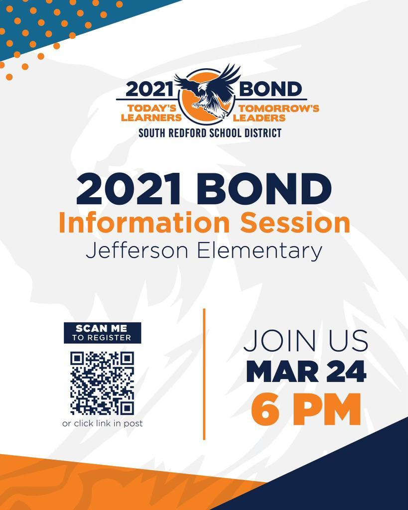2021 Bond Information Session- Jefferson Elementary- Join Us- March 24th- 6 pm