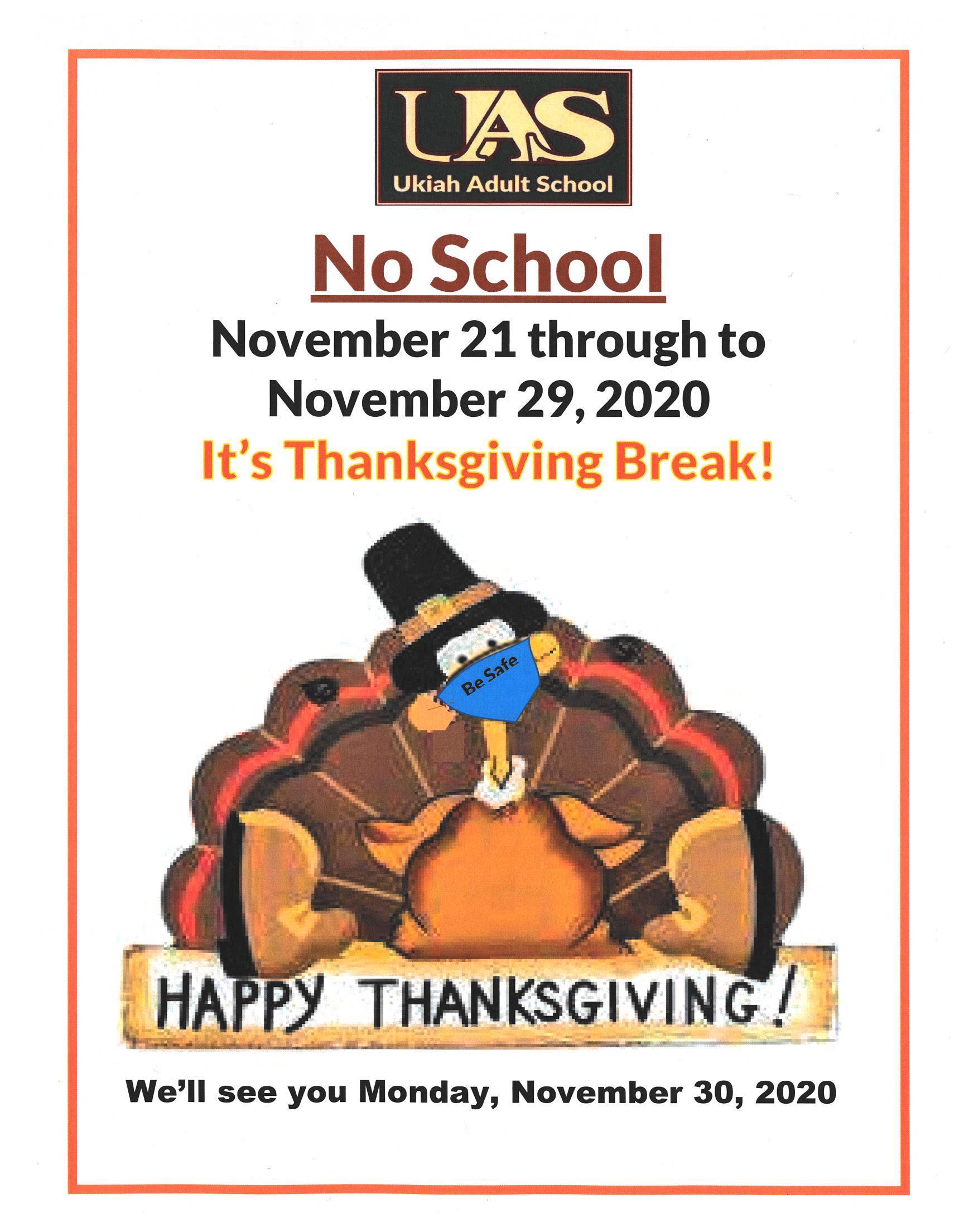 No School, november 21 through to November 29, 2020. We'll see you Monday november 30, 2020 poster