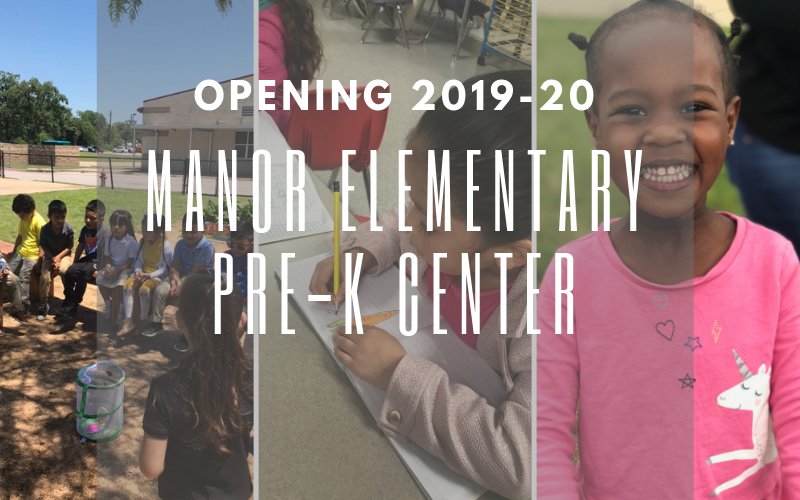 Manor ISD To Open Manor Elementary PreK Center in 2019-20 Thumbnail Image