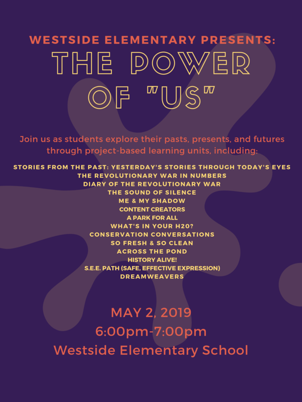 WESTSIDE ELEMENTARY PRESENTS: THE POWER OF