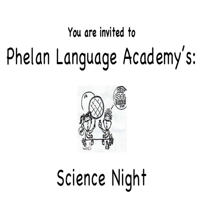 Phelan Science Night Flyer