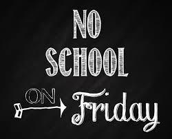 No School On Friday 8/31
