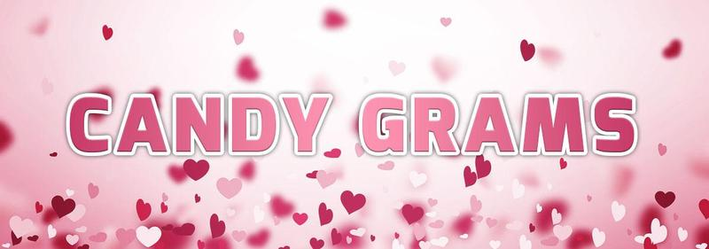 Valentine's Day & Candy Grams