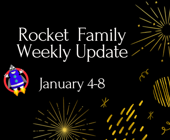 Rocket Family Weekly Update - January 4-8, 2021 Featured Photo