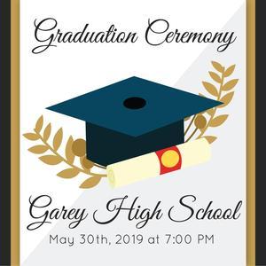 Garey High School Commencement Ceremony