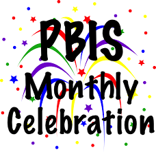 PBIS Montly Celebration.png