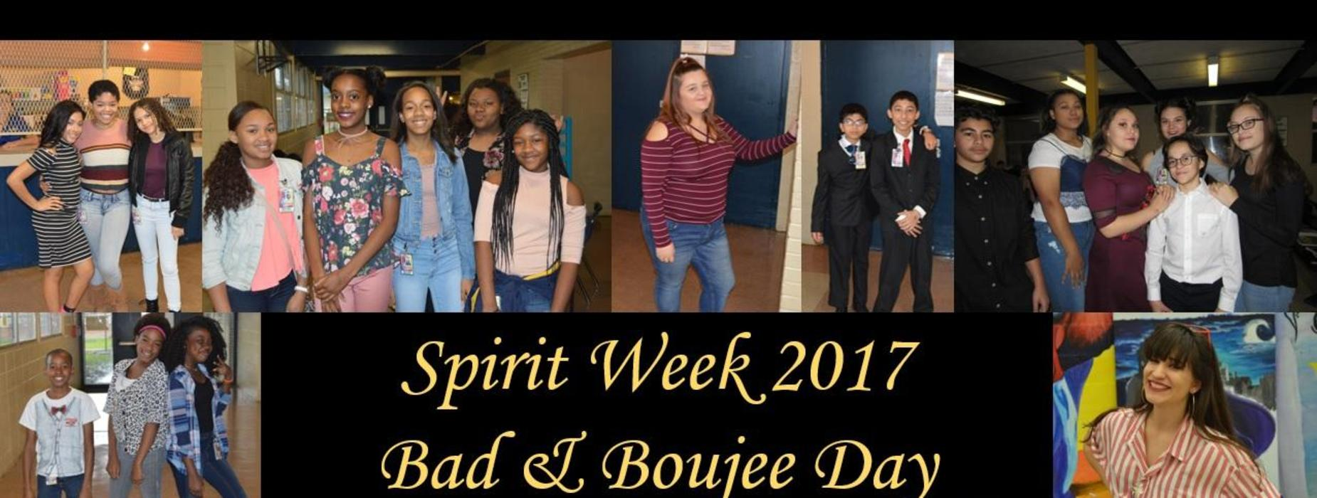 Spirit Week - Bad & Boujee