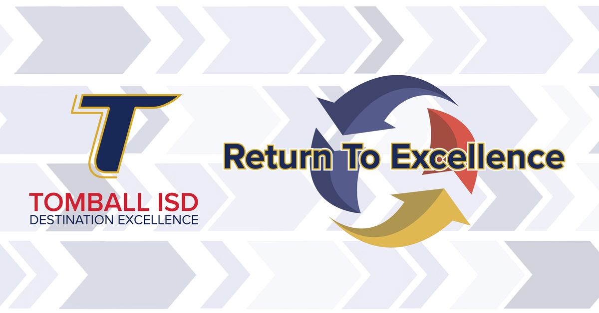Tomball ISD Return to Excellence: Reopening 2020 Graphic