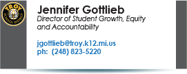 Jennifer Gottlieb, Director of Teach Learning.  Phone:  248-823-5002.