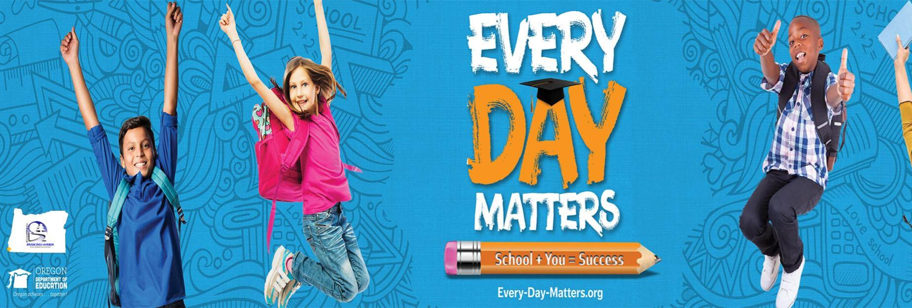 Every Day Matters attendance campaign