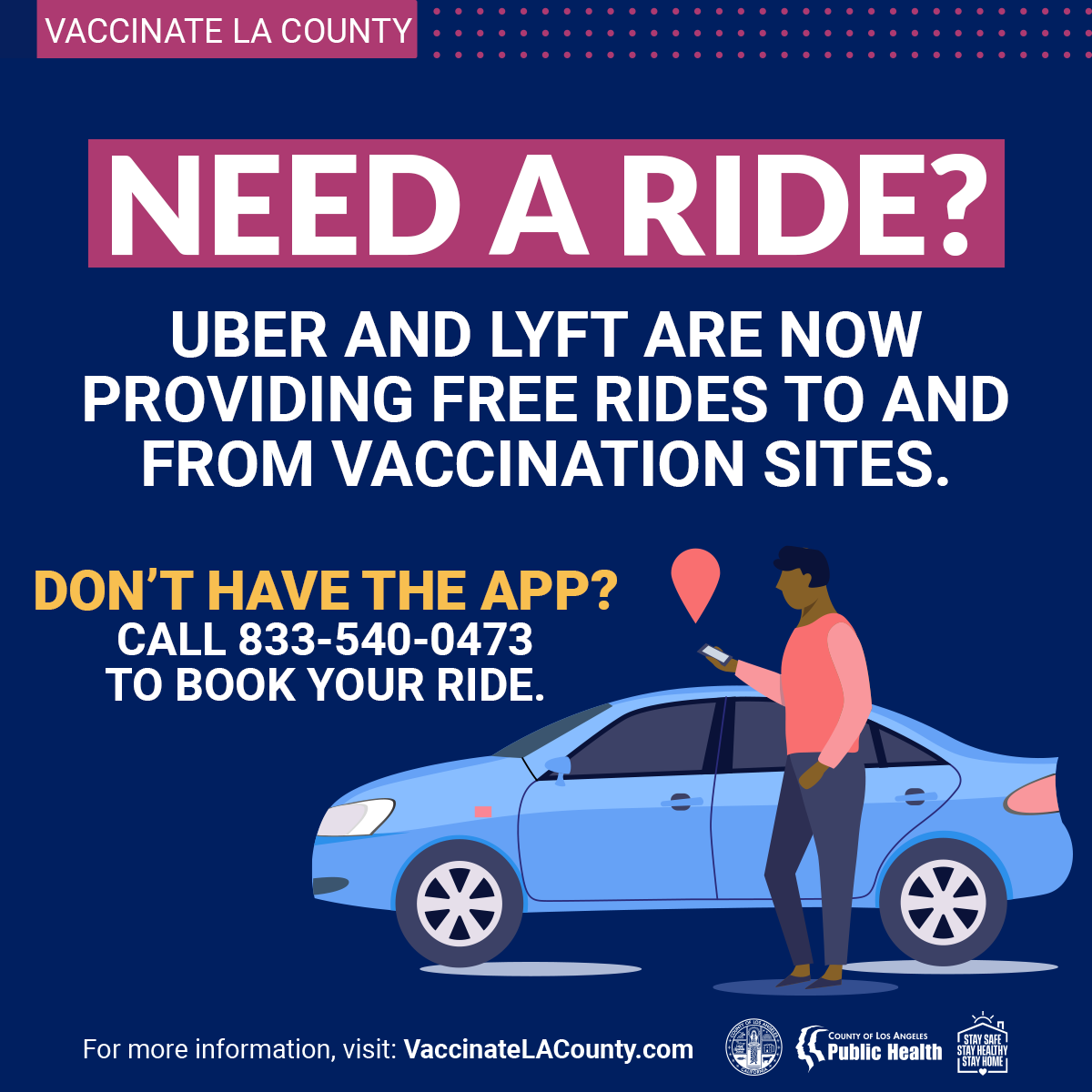 Uber and Lyft offer free rides to vaccine locations.