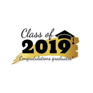 Class of 2019. Congratulations graduates.