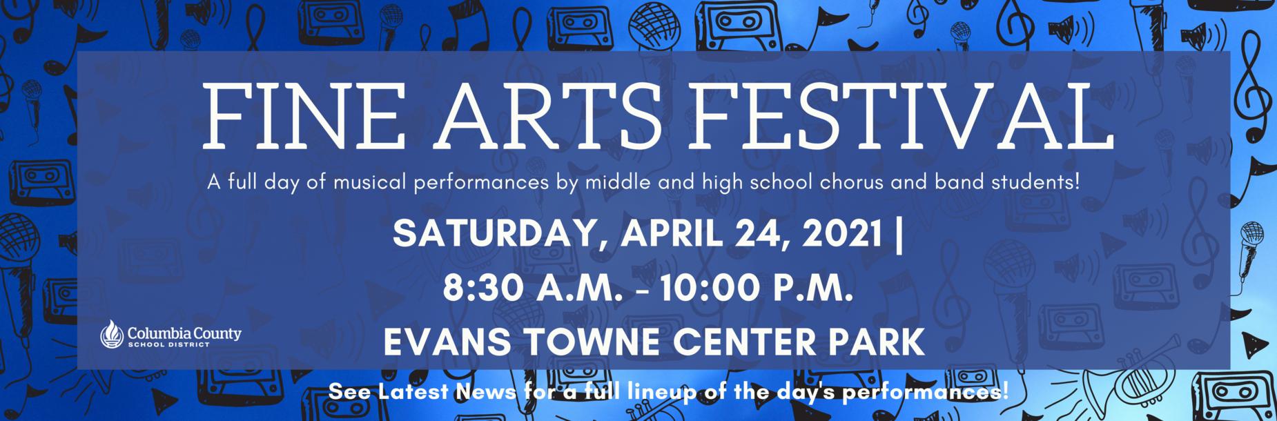 Fine Arts Festival April 24, 20201 8:20 a.m. to 10:00 p.m. Evans town center
