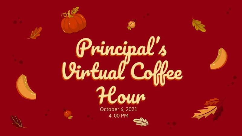 Principal's Virtual Coffee Hour Featured Photo