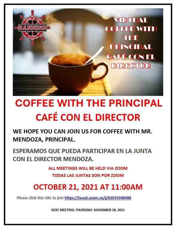 Coffee with the Principal - Thursday, October 21,2021 at 11am Featured Photo