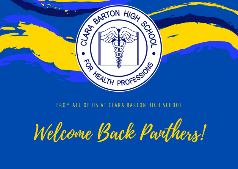 From all of us at Clara Barton High School, Welcome Back Panthers!