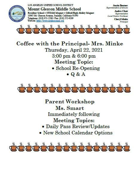 Coffee With The Principal 3 & 6 PM on April 22nd