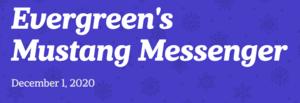 Evergreen Mustang Messenger