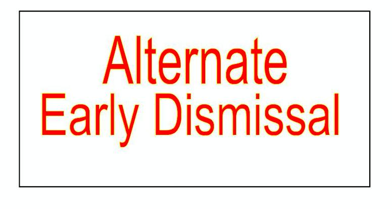 Alternate Early Dismissal