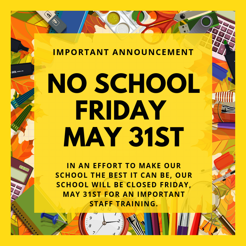 No School Friday, May 31st Featured Photo