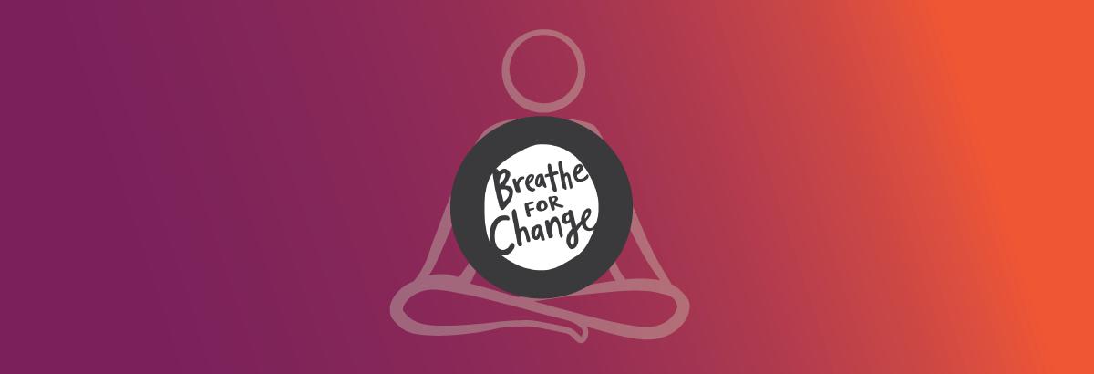 breathe4change