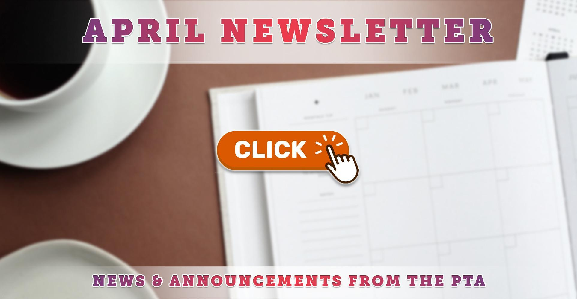 April 2021 PTA Newsletter Now Available