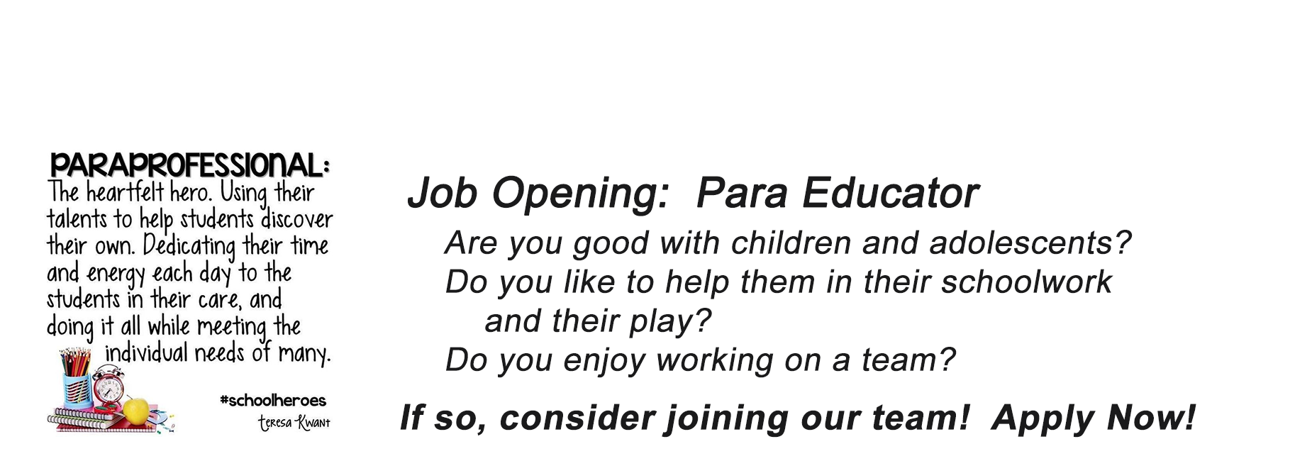 Para Educator needed