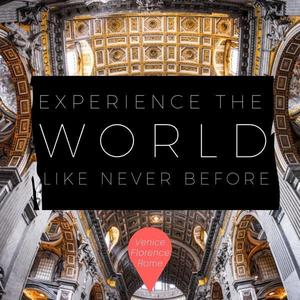 Experience the world like never before
