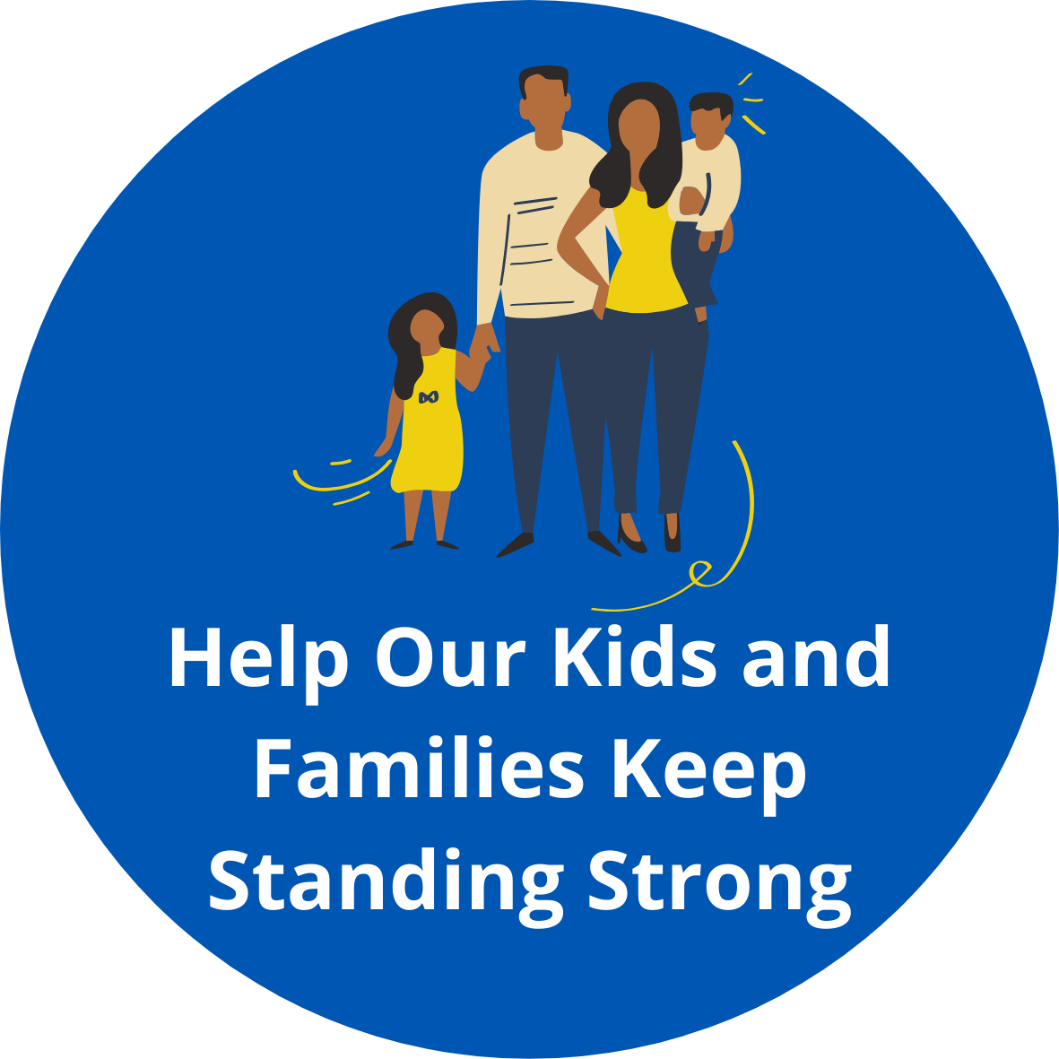 Help Our Kids and Families Keep Standing Strong