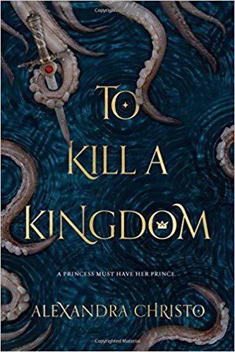 Book cover for To Kill a Kingdom