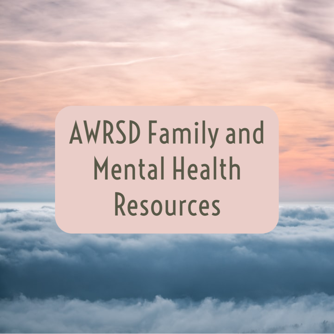 AWRSD family and mental health resources