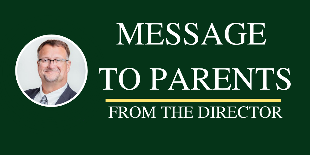 Message to parents from the Director