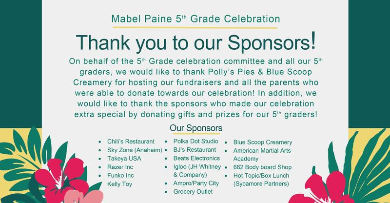 Mabel Paine 5th Grade Celebration: Thank You to Our Sponsors!