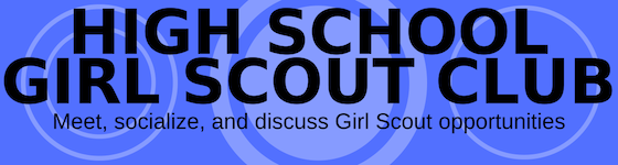 High School Girl Scouts Club