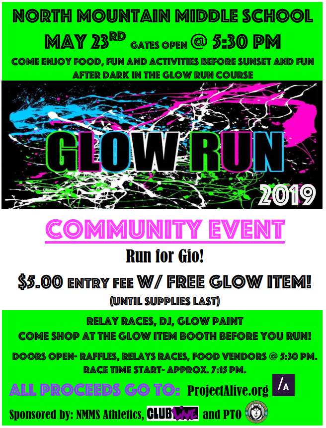 PTO will be one of the sponsors for our annual North Mountain Middle School 'Glow Run'. They will have a Face Painting booth and a color hair spray station.