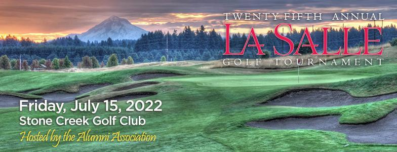 save the date July 15, 2022 for the La Salle golf tournament