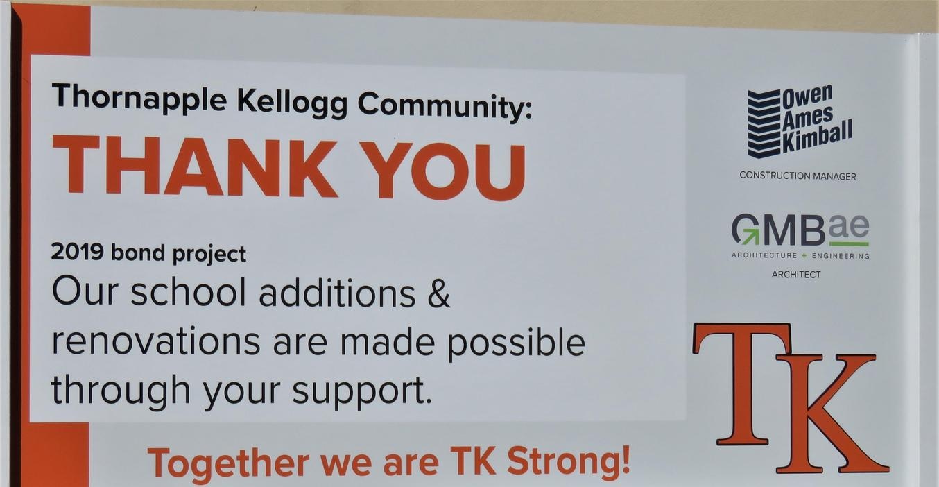 Thank you sign to TK Community for approving the bond.