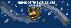 Home of the Grizzlies! Grrrr! Dark blue banner, with Grizzly mascot, surrounded by school related icons