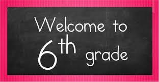 Welcome 6th grade!