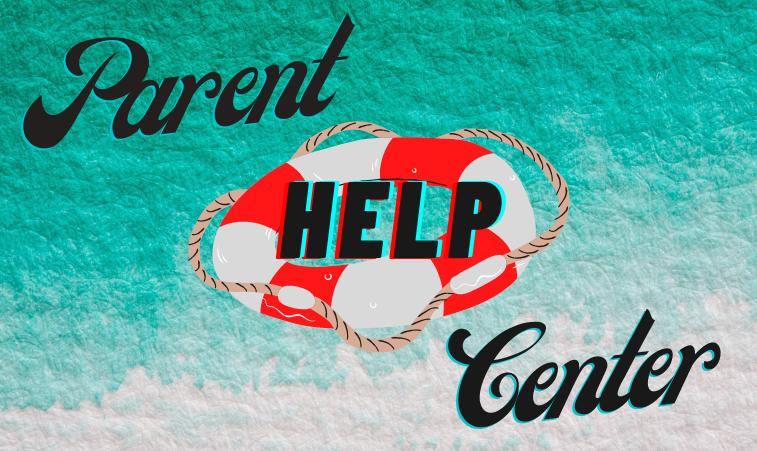 Parent Help Center
