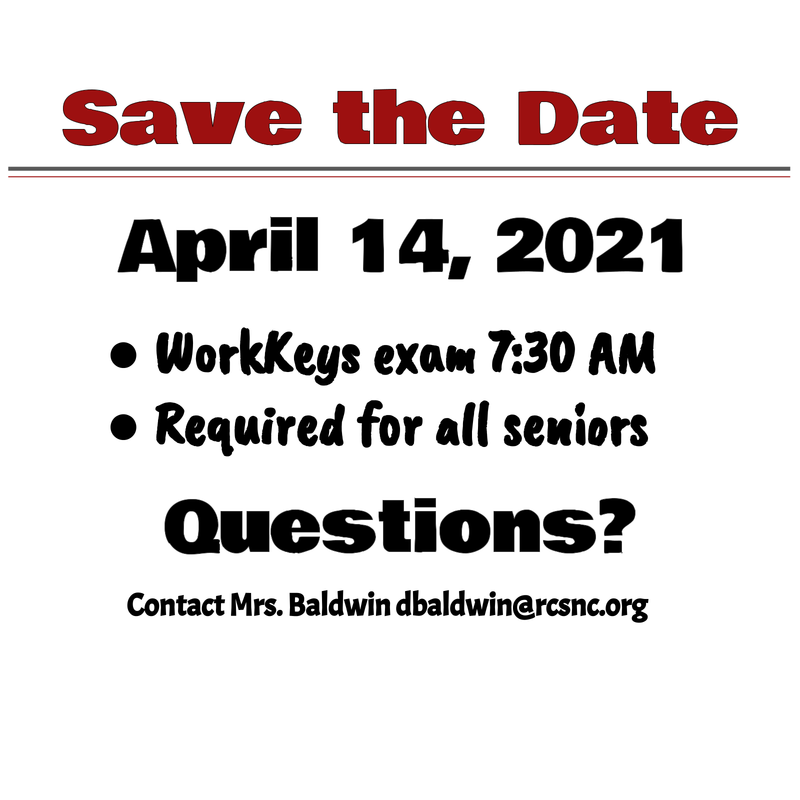 Save the Date WorkKeys testing April 14, 2021 for all seniors