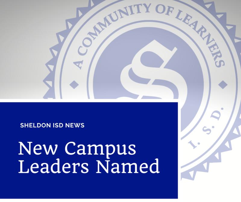 Sheldon ISD announces new school leaders Featured Photo