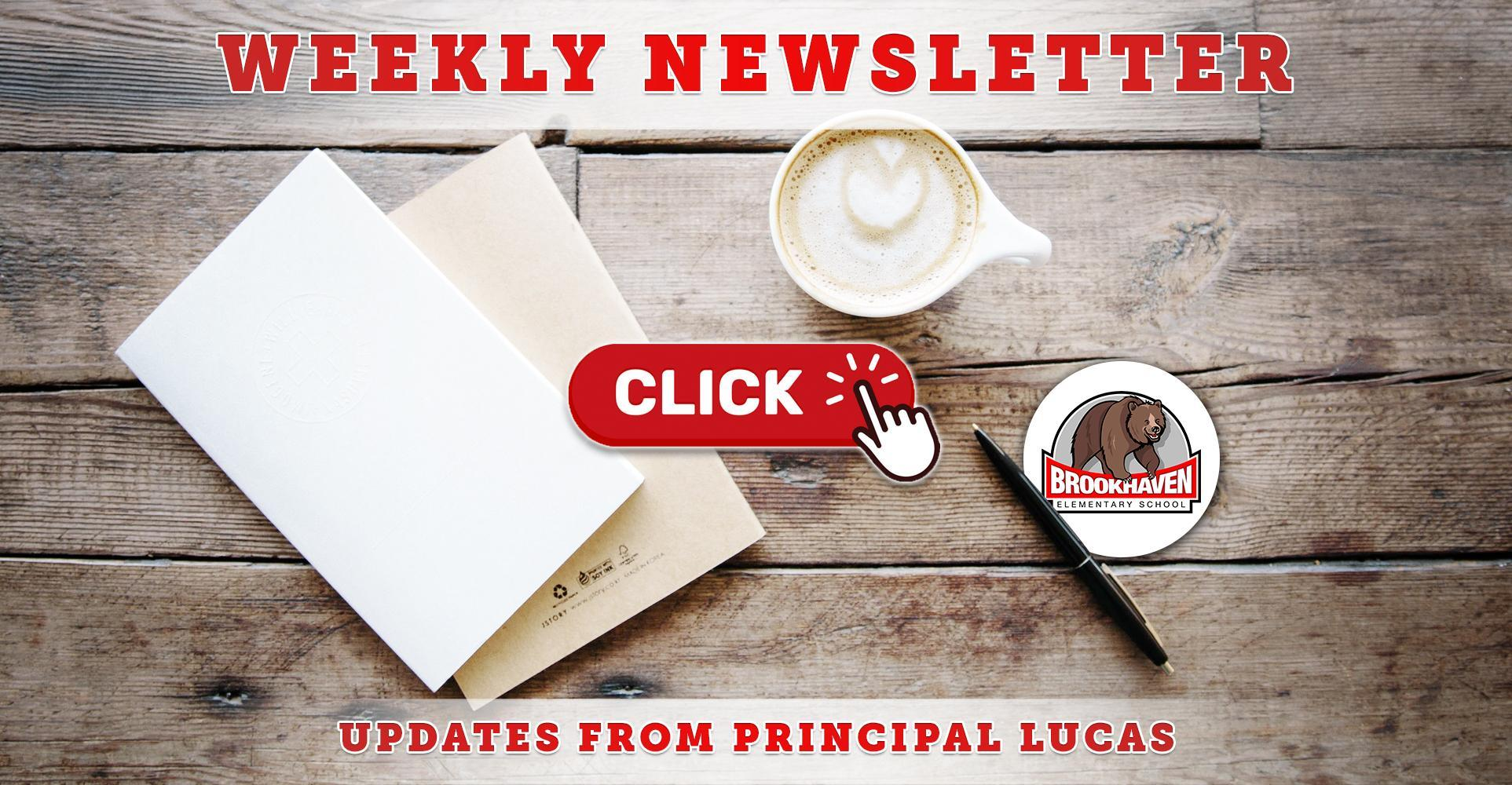 Principal Lucas' Newsletter Archive (Updated Weekly)